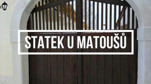 Plzeň známá neznámá: Statek U Matoušů